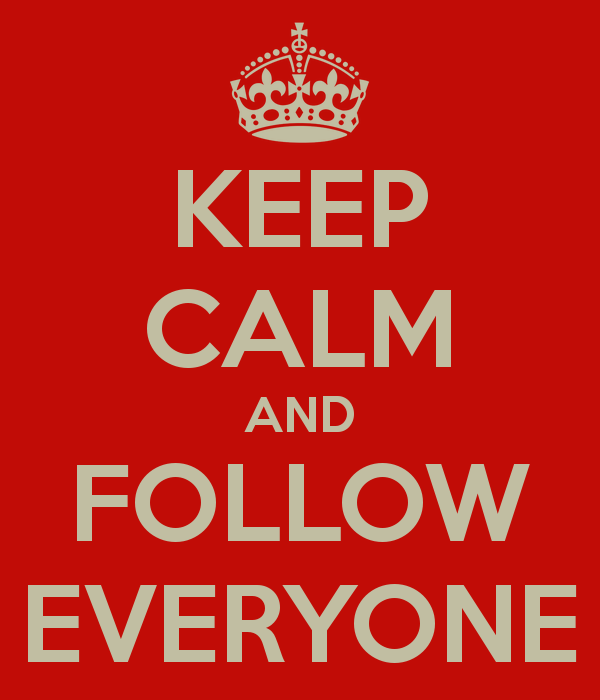 keep-calm-and-follow-everyone