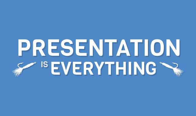Presentation-is-Everything